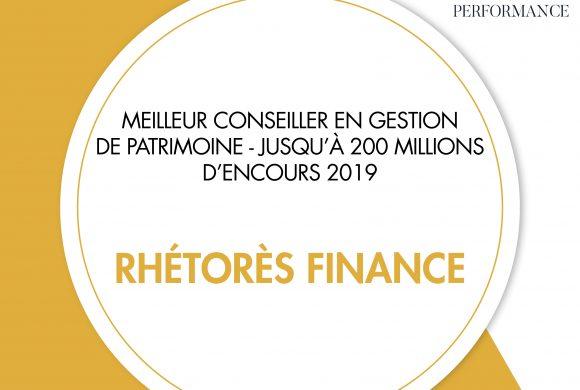 Rhétorès Finance remporte le trophée du Meilleur Conseiller en Gestion de Patrimoine jusqu'à 200 millions d'encours 2019